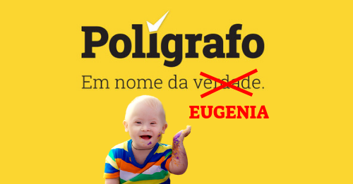 Verdade VS Polígrafo: Polígrafo Nega Extermínio de Bebés com Síndrome de Down na Islândia