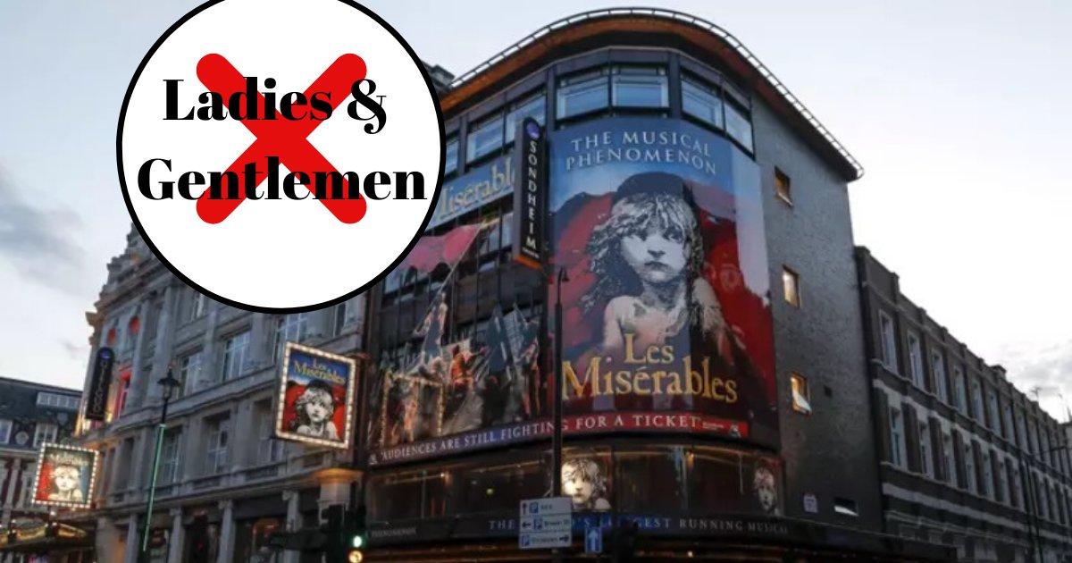 """Teatros no Reino Unido Proíbem a Frase """"Senhoras e Senhores"""""""