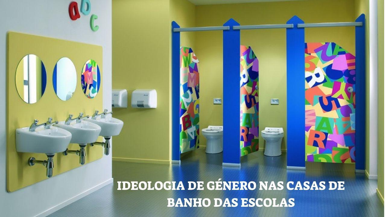 Educação: Despacho do Governo Leva a Ideologia de Género para a Casa de Banho das Crianças