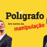 """Verdade VS Polígrafo: A Apologia Pulhígrafa das Aulas de """"Cidadania"""" Socialista"""